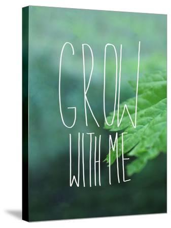 Grow with Me-Leah Flores-Stretched Canvas Print