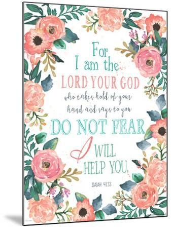 Do Not Fear-Jo Moulton-Mounted Art Print