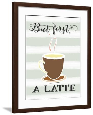 But First a Latte-Tara Moss-Framed Art Print