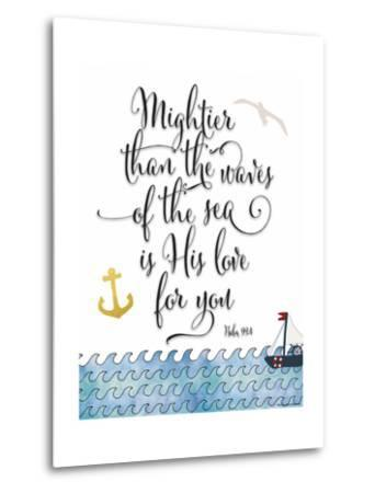 Psalm 93 4 Mightier Than the Waves-Tara Moss-Metal Print