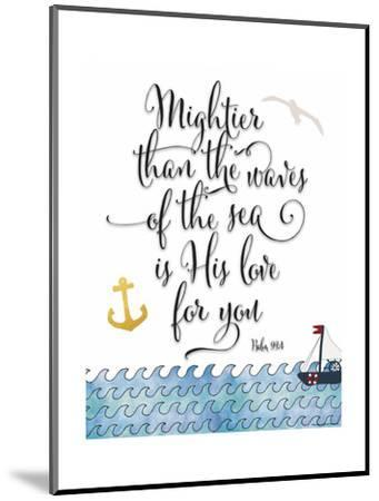 Psalm 93 4 Mightier Than the Waves-Tara Moss-Mounted Art Print