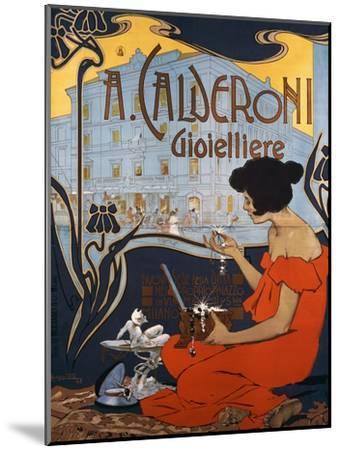 Advertising Poster for Calderoni Jewelers in Milan-Adolfo Hohenstein-Mounted Giclee Print