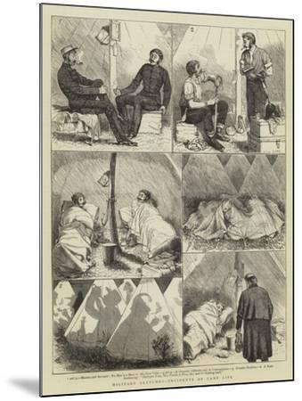 Military Sketches, Incidents of Camp Life-Alfred Chantrey Corbould-Mounted Giclee Print