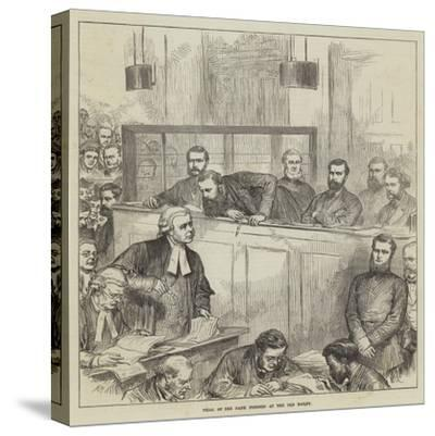 Trial of the Bank Forgers at the Old Bailey-Arthur Hopkins-Stretched Canvas Print