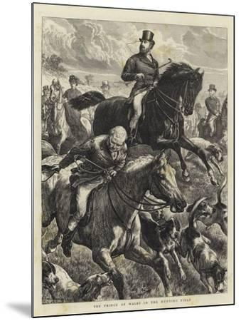 The Prince of Wales in the Hunting Field-Basil Bradley-Mounted Giclee Print