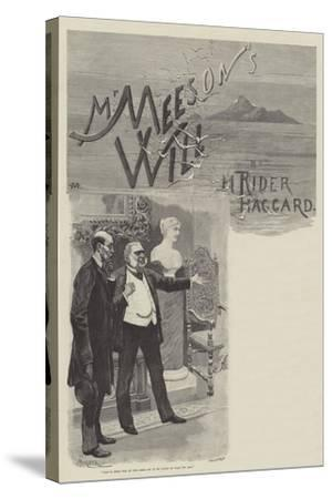 Mr Meeson's Will-Charles Auguste Loye-Stretched Canvas Print