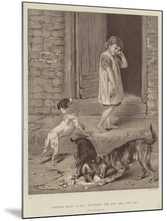 There's Many a Slip Between the Cup and the Lip-Briton Riviere-Mounted Giclee Print