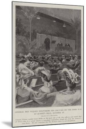 General Ben Viljoen Delivering His Lecture on the Boer War, at Queen's Hall, 16 October-Charles Auguste Loye-Mounted Giclee Print