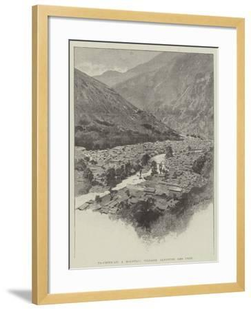 Ta-Chien-Lu, a Mountain Village, Altitude 8400 Feet-Charles Auguste Loye-Framed Giclee Print
