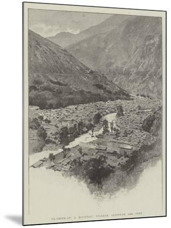 Ta-Chien-Lu, a Mountain Village, Altitude 8400 Feet-Charles Auguste Loye-Mounted Giclee Print