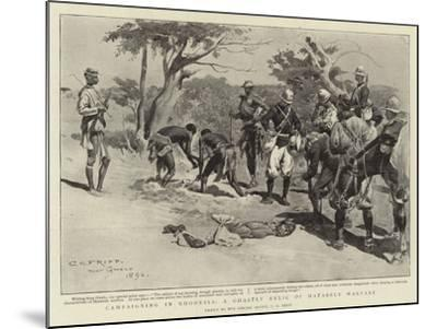 Campaigning in Rhodesia, a Ghastly Relic of Matabele Warfare-Charles Edwin Fripp-Mounted Giclee Print