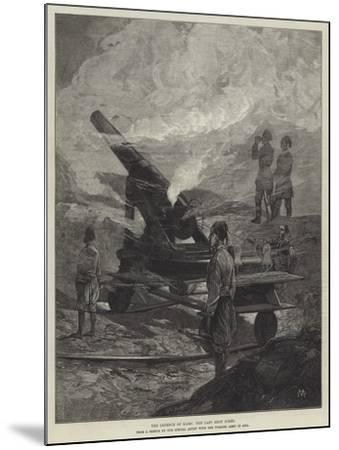 The Defence of Kars, the Last Shot Fired-Charles Auguste Loye-Mounted Giclee Print