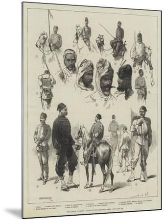 The Crisis in Egypt, Types of the Egyptian Army-Charles Auguste Loye-Mounted Giclee Print