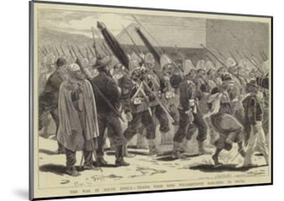 The War in South Africa, Troops from King Williamstown Marching to Natal-Charles Edwin Fripp-Mounted Giclee Print