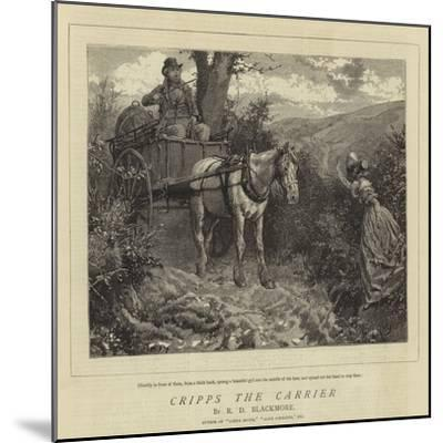 Cripps the Carrier-Charles Green-Mounted Giclee Print