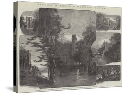 English Homes, Warwick Castle-Charles Auguste Loye-Stretched Canvas Print