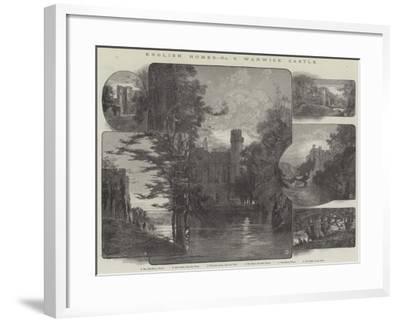 English Homes, Warwick Castle-Charles Auguste Loye-Framed Giclee Print