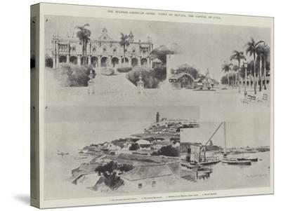 The Spanish-American Crisis, Views of Havana, the Capital of Cuba-Charles Auguste Loye-Stretched Canvas Print