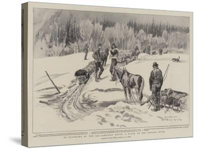 To Klondyke by the All-Canadian Route, a Block on the Stikine River-Charles Edwin Fripp-Stretched Canvas Print