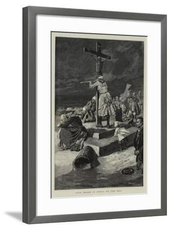 For Those in Peril on the Sea-Charles Stanley Reinhart-Framed Giclee Print