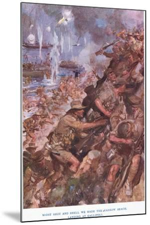 Landing at Gallipoli. Midst Shot and Shell We Made the Narrow Beach-Cyrus Cuneo-Mounted Giclee Print