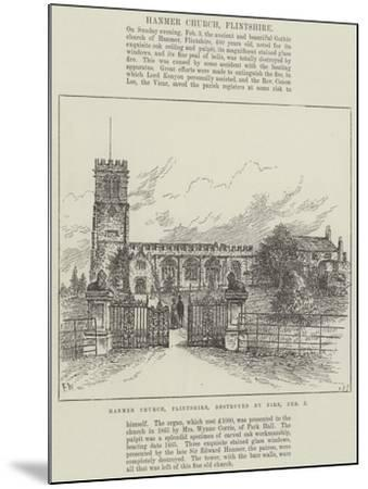 Hanmer Church, Flintshire, Destroyed by Fire, 3 February-Frank Watkins-Mounted Giclee Print