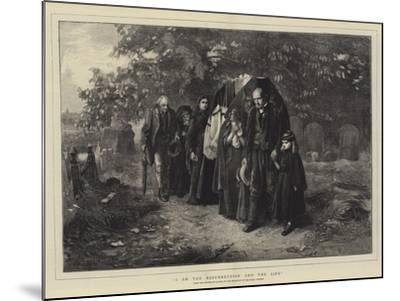I Am the Resurrection and the Life-Frank Holl-Mounted Giclee Print