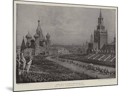 The Czar's Coronation in Moscow-Frank Dadd-Mounted Giclee Print