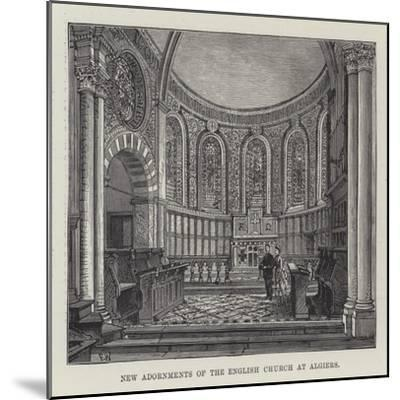 New Adornments of the English Church at Algiers-Frank Watkins-Mounted Giclee Print