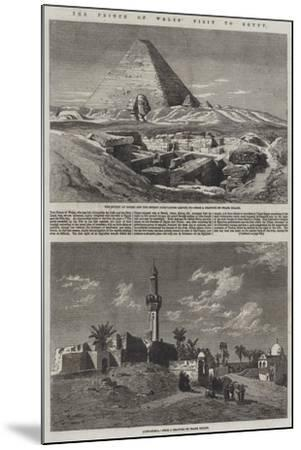 The Prince of Wales' Visit to Egypt-Frank Dillon-Mounted Giclee Print