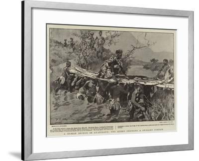 A Human Bridge in Swaziland, the Queen Crossing a Swollen Stream-Frederic De Haenen-Framed Giclee Print