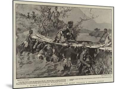 A Human Bridge in Swaziland, the Queen Crossing a Swollen Stream-Frederic De Haenen-Mounted Giclee Print