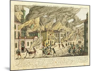 View of New York During the Great Fire of 1776; Representation Du Fue Terrible a Nouvelle York-Franz Xavier Habermann-Mounted Giclee Print