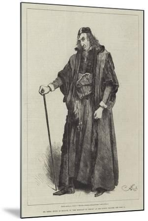 Mr Henry Irving as Shylock, in The Merchant of Venice, at the Lyceum Theatre-Frederick Barnard-Mounted Giclee Print