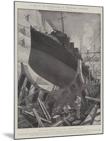 A Test of the Seaworthiness of Torpedo-Boat Destroyers-Fred T. Jane-Mounted Giclee Print