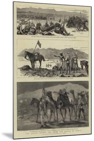The Soudan, before and after the Battle of Tamasi-Frederic Villiers-Mounted Giclee Print