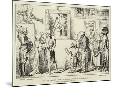 A Day of Fashion, In the Morning Drop in at Christie'S-George Cruikshank-Mounted Giclee Print