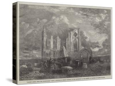 Whitby Abbey, from the Churchyard, in the Exhibition of the Society of Painters in Water Colours-George Haydock Dodgson-Stretched Canvas Print