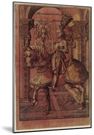 Emperor Maximilian I, Armed on Horseback, 1508-Hans Burgkmair-Mounted Giclee Print