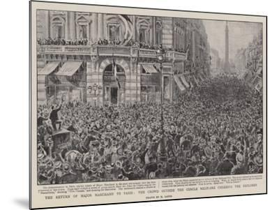 The Return of Major Marchand to Paris, the Crowd Outside the Cercle Militaire Cheering the Explorer-Henri Lanos-Mounted Giclee Print