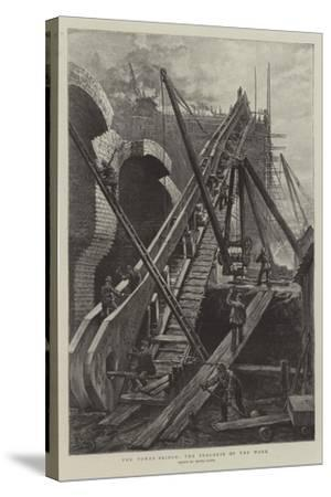 The Tower Bridge, the Progress of the Work-Henri Lanos-Stretched Canvas Print