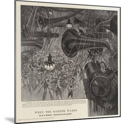 When the Sleeper Wakes-Henri Lanos-Mounted Giclee Print
