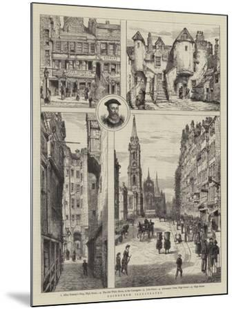 Edinburgh Illustrated-Henry William Brewer-Mounted Giclee Print