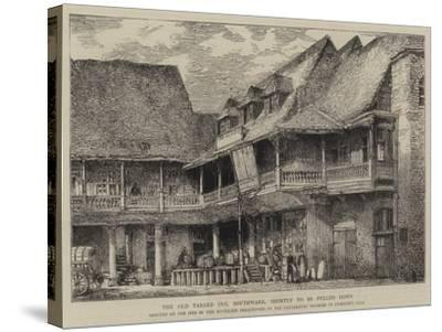 The Old Tabard Inn, Southwark, Shortly to Be Pulled Down-Henry William Brewer-Stretched Canvas Print