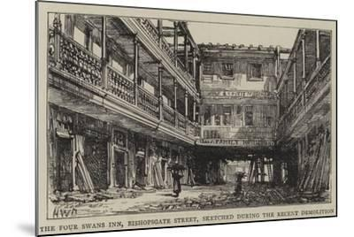 The Four Swans Inn, Bishopsgate Street, Sketched During the Recent Demolition-Henry William Brewer-Mounted Giclee Print