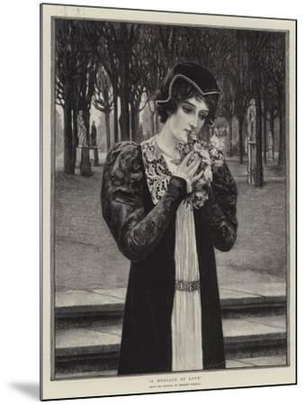 A Message of Love-Herbert Gustave Schmalz-Mounted Giclee Print