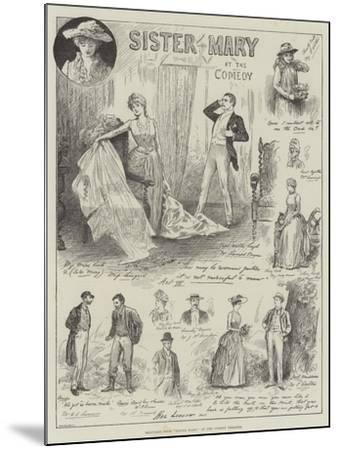Sketches from Sister Mary, at the Comedy Theatre-Henry Stephen Ludlow-Mounted Giclee Print