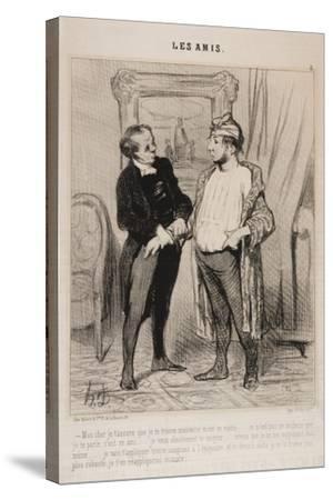 Mon Cher Je T'Assure Que Je Te Trouve Mauvaise Mine Ce Matin..-Honore Daumier-Stretched Canvas Print