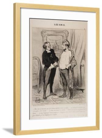 Mon Cher Je T'Assure Que Je Te Trouve Mauvaise Mine Ce Matin..-Honore Daumier-Framed Giclee Print