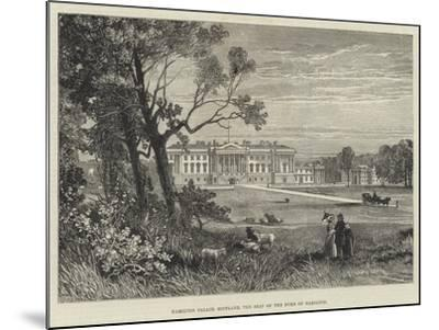 Hamilton Palace, Scotland, the Seat of the Duke of Hamilton-James Burrell Smith-Mounted Giclee Print